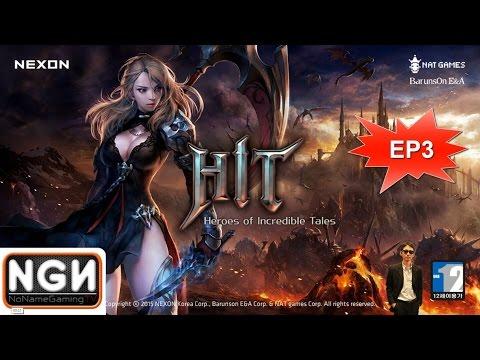 เกมมือถือ HIT (Heroes of Incredible Tales) #EP3 การกลับมาของฮีโร่พร้อมภาษาไทย !!