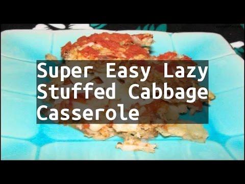 Recipe Super Easy Lazy Stuffed Cabbage Casserole
