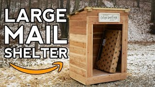 How to Build a Large Mail Shelter