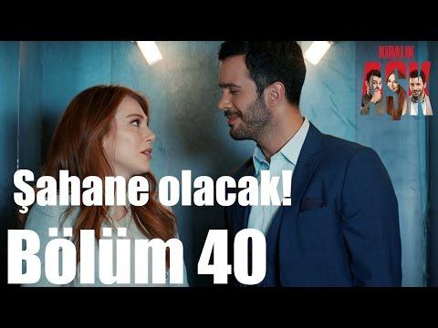 Kiralık Aşk 40. Bölüm - Şahane...