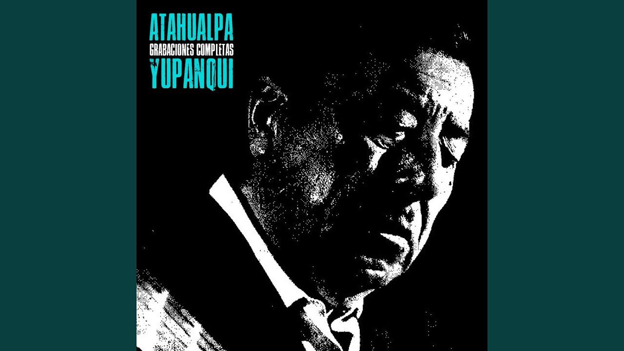 Atahualpa Yupanqui – Los Ejes de Mi Carreta Lyrics