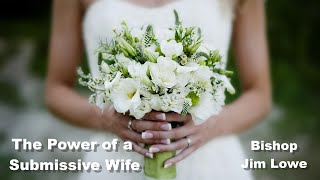 The Power of a Submissive Wife