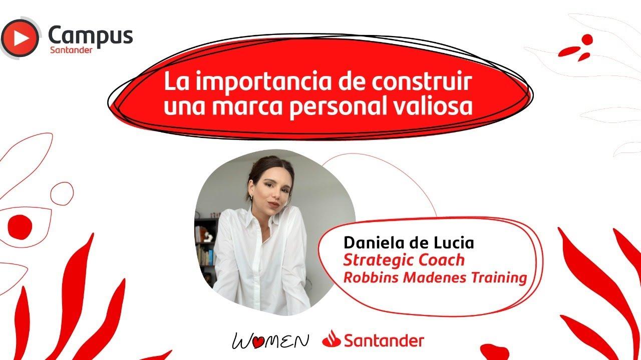 Daniela de Lucia - La importancia de construir una marca personal valiosa