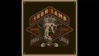 iron lamb smile now cry later