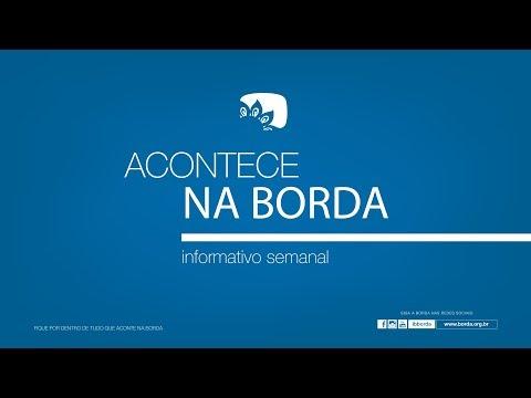 Acontece na Borda - 07 04 19