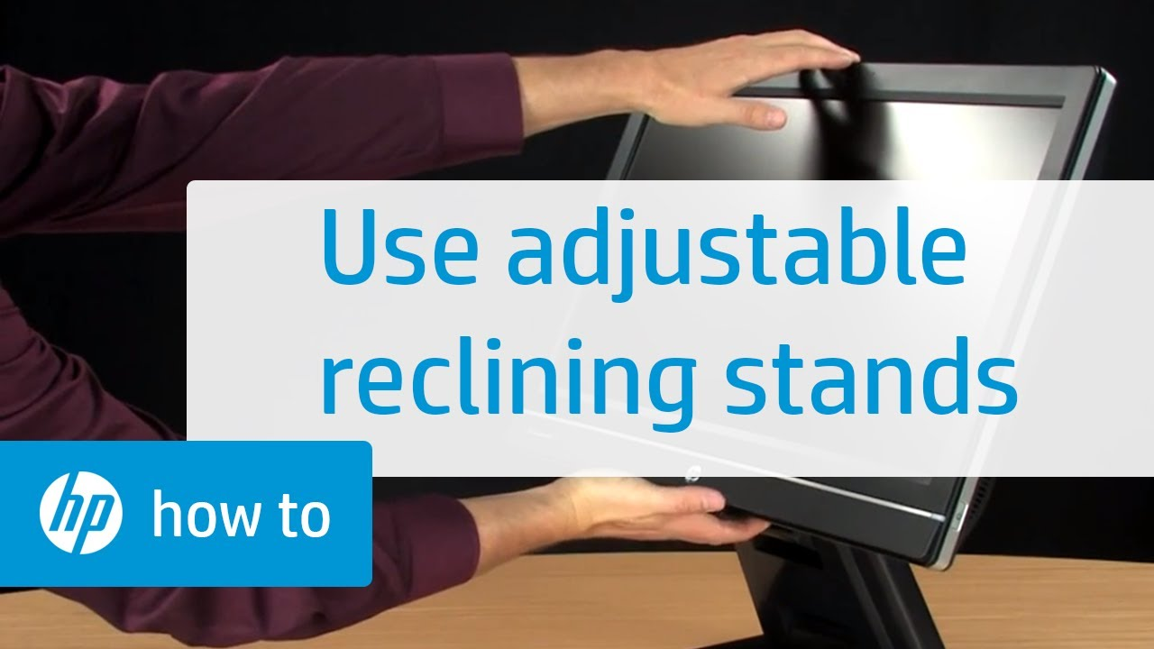 Using the Tilt Swivel and Height Adjustable Reclining Stands | HP Displays  | HP