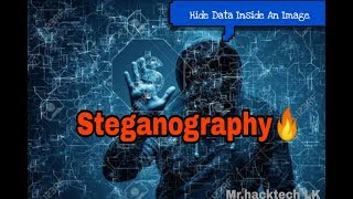 Steganography 🔥Tutorial in Hindi   Hide Data INside Any Image  