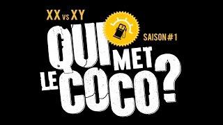 Qui Met Le Coco ? - XX vs XY