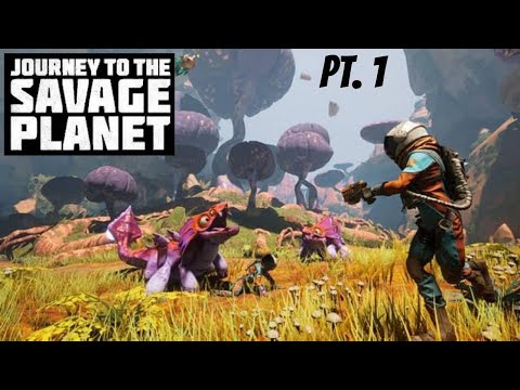 Journey to the savage planet (ep 1) |