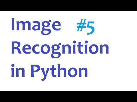 Image Recognition and Python Part 5