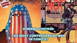 Howard Chaykin: The King of Controversial Comics?