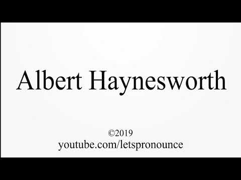 How to Pronounce Albert Haynesworth