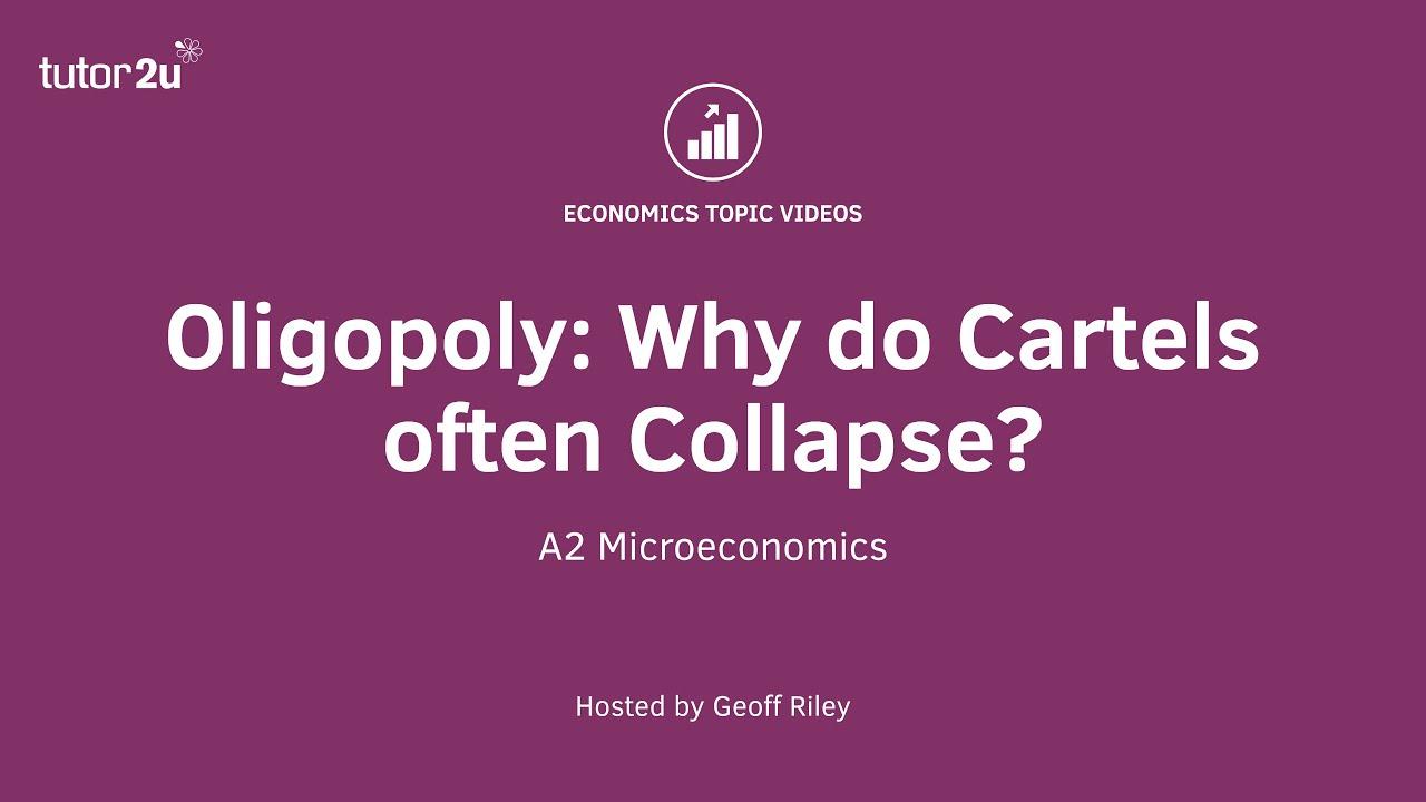 Breakdown Of Cartels In An Oligopoly