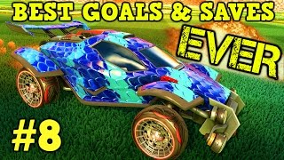 Rocket League Montage: BEST GOALS & SAVES EVER #8 - Freestyles, Air Dribbles & more [HD]