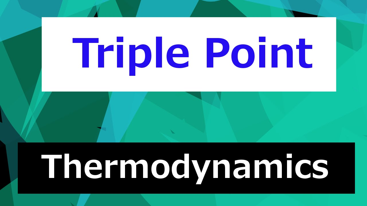 Triple point in a phase diagram thermodynamics class 47 youtube triple point in a phase diagram thermodynamics class 47 pooptronica
