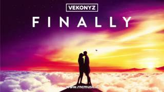 VEKONYZ - Finally