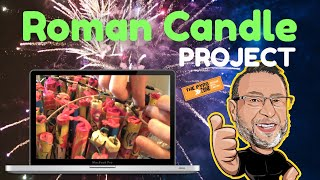 Roman Candle Project