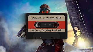 Jackson 5 - I Want You Back (Guardians of the Galaxy Soundtrack)