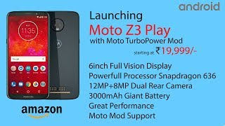Moto Z3 Play - Price & Release Date in India - Specifications! [Leaks]