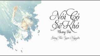 Nói Có Sẽ Có Nhưng Vui -- Yan Nguyễn [ By Music Love]