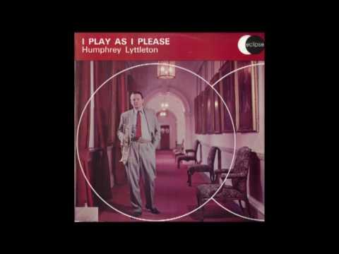 Humphrey Lyttelton – I Play As I Please (1958)