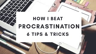 How I Beat Procrastination 💯✓