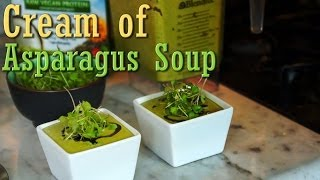 Cream Of Asparagus Soup: Easy Organic Vegan Recipe
