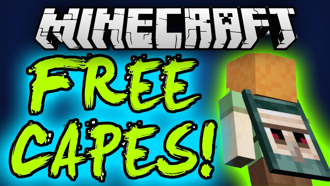How To Get A Free Minecraft Cape 2016 171819 How To Get A