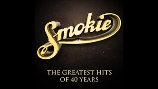 Smokie - The Greatest Hits Of 40 Years Full Album