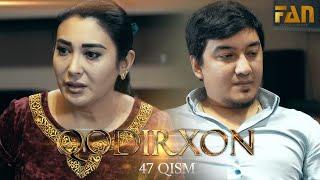 Qodirxon (milliy serial 47-qism) | Кодирхон (миллий сериал 47-кисм)