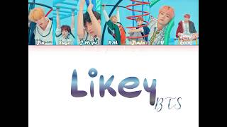 Download How Would BTS Sing Likey - TWICE Color Coded Lyrics Mp3