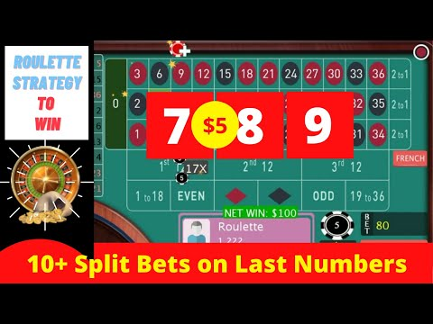 10+ Split Bets On Last Numbers   Best Roulette Strategy 2020