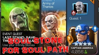 MCOC Captain America And Soul Stone For Last Stand Save The Battlerealm Soul Path