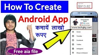 How To Create Android App Using Thunkable | एप्प बनाकर कमाए लाखों रूपए | How to Create Dynamic App