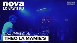 Théo La Mamie's Nova Mix Club DJ set