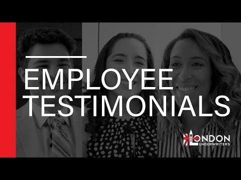London Underwriters - Employee Testimonials