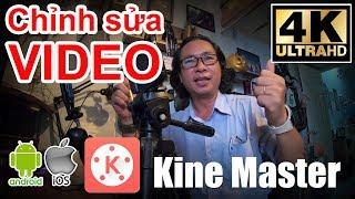 ➤ Hướng dẫn chỉnh sửa, lồng nhạc Video 4K trên ĐT bằng KineMaster - Video Editor