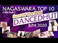 Chart Dangdut Terbaik - NAGASWARA TOP 10 DanceDhut Juni 2020 (MV Full)
