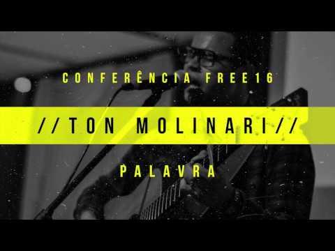// Ton Molinari // - Conferência Free 2016