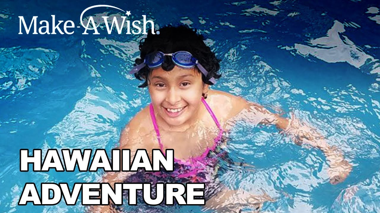 Noelia's Hawaiian Adventure | Make-A-Wish Alaska and Washington