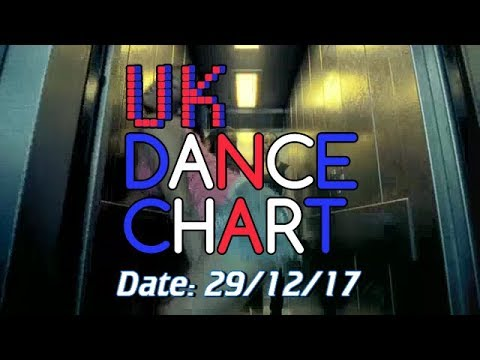 UK TOP 40 - DANCE SINGLES CHART (29/12/2017) - YouTube