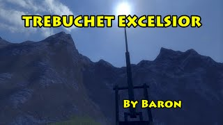 Trebuchet Excelsior- Medieval Engineers