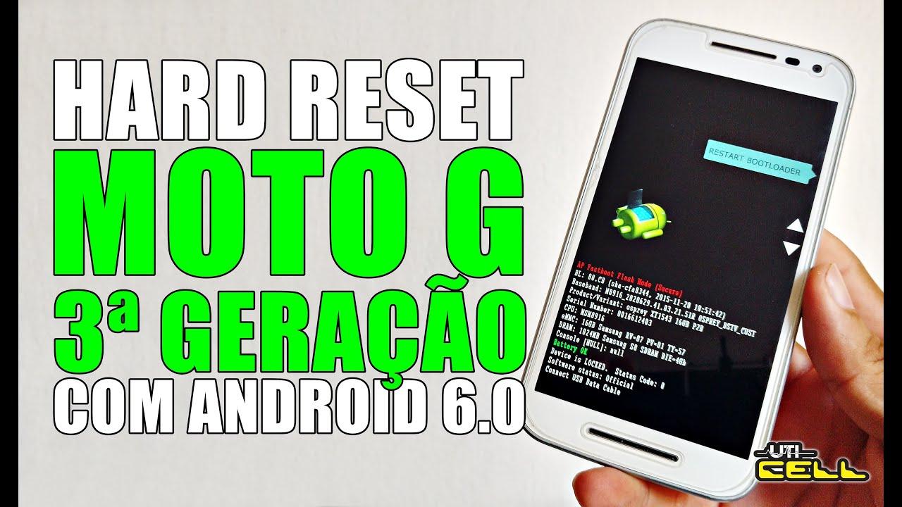 UTI Cell: Hard Reset no Moto G 3ª Geração (Todos os modelos