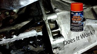 Permatex Spray Sealant Test - Oil Leak!