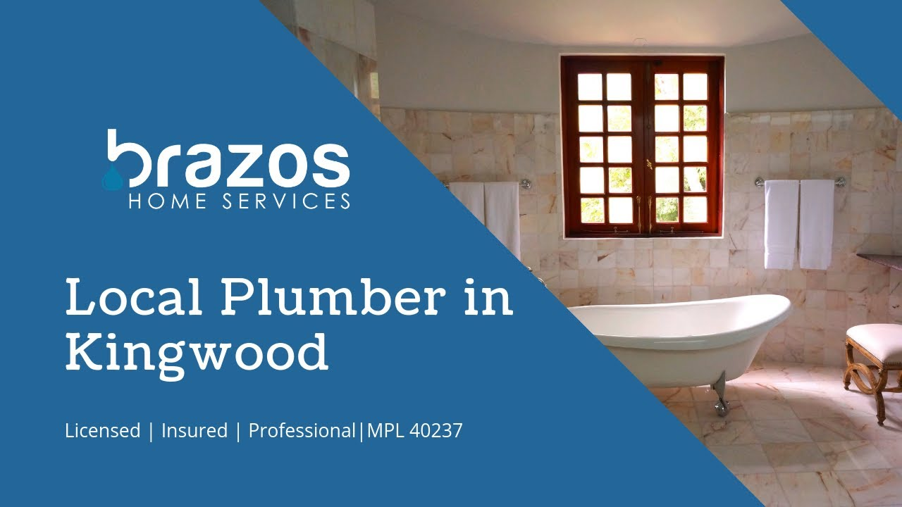 Best Plumbers in Porter, TX — Kingwood Plumbers Brazos Home