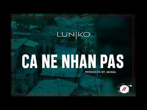 Luniko - Ca Ne Nhan Pas (Prod. By Anibal)