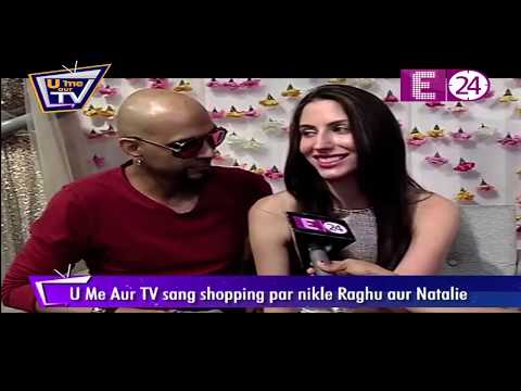 Wedding bells for Raghu Ram & Natalie Di Liccio   U Me Aur TV संग shopping पर निकले Raghu & Natalie