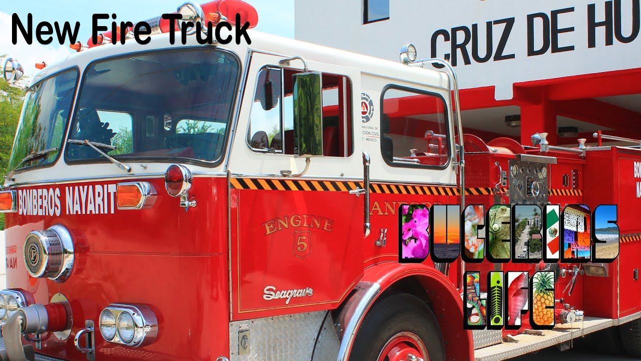 Bucerias Life, New Fire Truck - YouTube