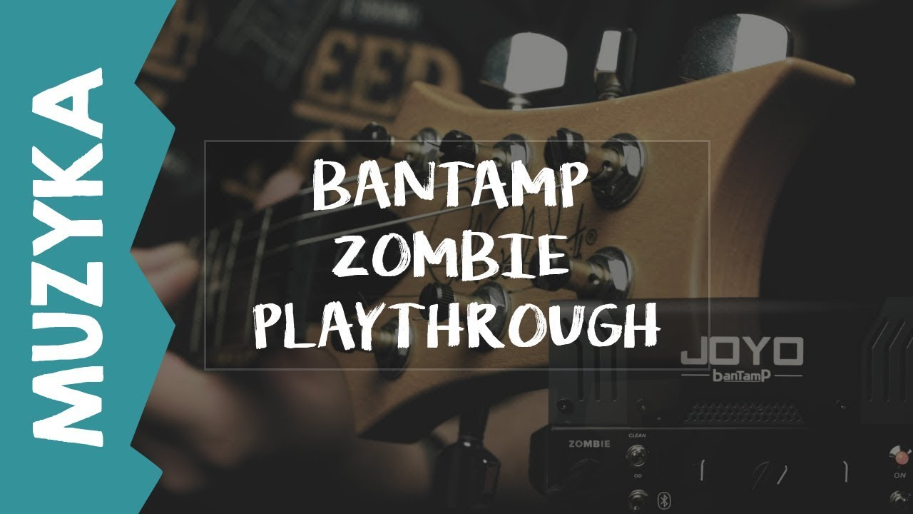 BanTamP zoMBie JOYO Playthrough