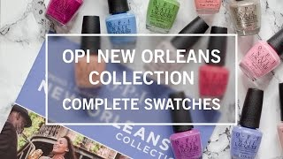 OPI New Orleans Collection Swatches | The Nailasaurus